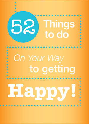 52-things-to-do-on-your-way-to-getting-happy